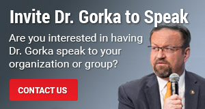 Invite Dr. Gorka to Speak
