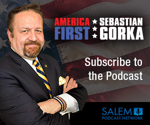 America First with Seb Gorka  - Subscribe to the Podcast
